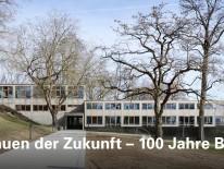 BILD:   Vom Bauen der Zukunft - 100 Jahre Bauhaus