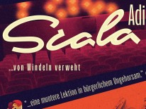 BILD:   Scala Adieu – Von Windeln verweht