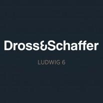 Dross & Schaffer -   Ludwig 6